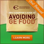 EWG's Shoppers Guide To Avoid GMO Foods